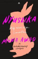 Mona Awad-Nyuszika (új példány)