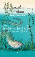 Patrik Svensson - Tenger a tengerben (új példány)