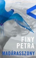 Finy Petra - Madárasszony (új példány)