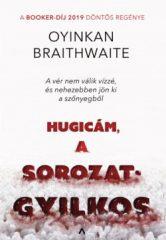 Oyinkan Brathwaite-Hugicám, a sorozatgyilkos (új példány)