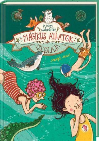Margit Auer-Mágikus állatok iskolája 6. (új példány)