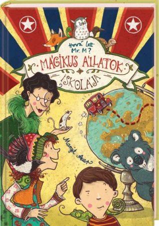 Margit Auer-Mágikus állatok iskolája 7. (új példány)