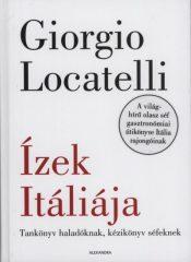 Giorgio Locatelli - Ízek Itáliája (új példány)