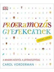 Programozás gyerekeknek (Új példány, megvásárolható, de nem kölcsönözhető!)