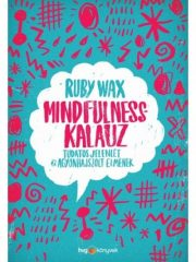 Ruby Wax - Mindfulness-kalauz (új példány)
