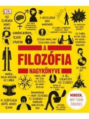 A filozófia nagykönyve (Új példány, megvásárolható, de nem kölcsönözhető!)