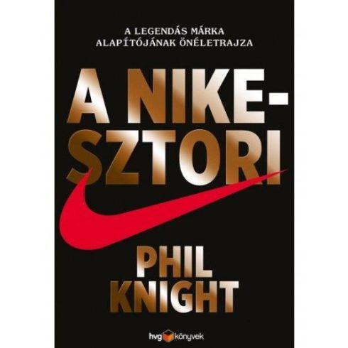 Phil Knight - A Nike-sztori/kemény (új példány)