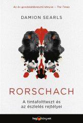 Damion Searls - Rorschach-A tintafoltteszt és az észlelés rejtélyei (új példány)