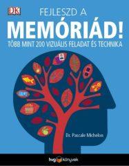 Fejleszd a memóriád! - Több mint 200 vizuális feladat és technika (új példány)