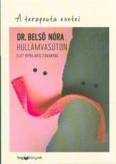 Dr. Belső Nóra-Hullámvasúton (Előjegyezhető!)