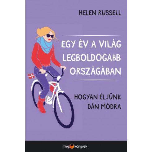 Helen Russell - Egy év a világ legboldogabb országában (új példány)