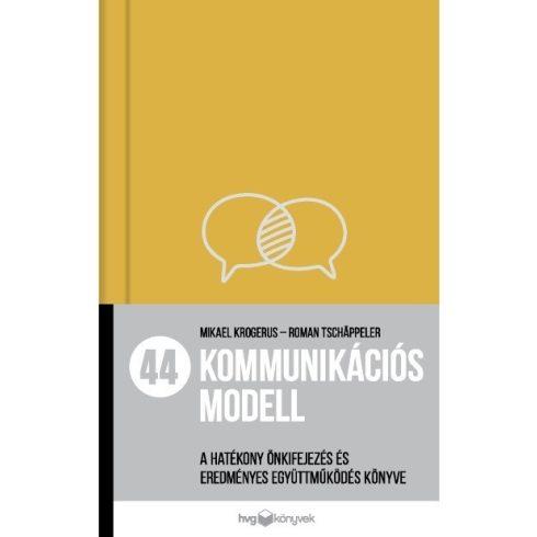 Mikael Krogerus - 44 kommunikációs modell (új példány)