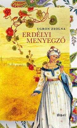 Ugron Zsolna-Erdélyi menyegző (új példány)