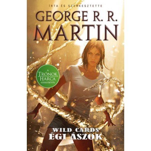 George R. R. Martin - Égi ászok - Wild Cards 2. (új példány)