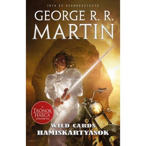 George R. R. Martin - Hamiskártyások - Wild Cards 18. (új példány)
