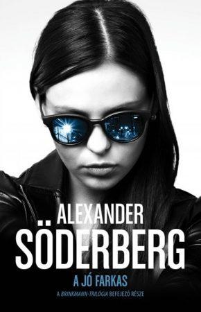 Alexander Söderberg - A jó farkas - Brinkmann trilógia 3.