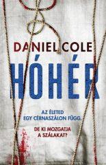 DANIEL COLE-Hóhér (új példány)