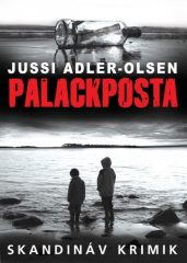 Jussi Adler-Olsen-Palackposta (Új példány, megvásárolható, de nem kölcsönözhető!)