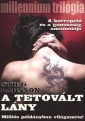 Stieg Larsson-A tetovált lány (Új példány, megvásárolható, de nem kölcsönözhető!)