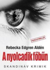 Rebecka Edgren Aldén-A nyolcadik főbűn (Új példány, megvásárolható, de nem kölcsönözhető!)