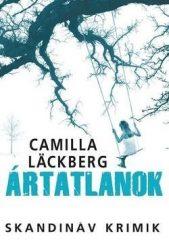 Camilla Lackberg-Ártatlanok (Új példány, megvásárolható, de nem kölcsönözhető!)