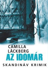Camilla Läckberg-Az idomár (új példány)