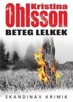 Kristina Ohlsson - Beteg lelkek (új példány)