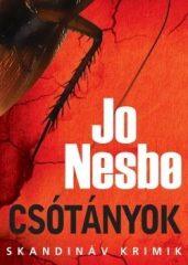 Jo Nesbo-Csótányok (Új példány, megvásárolható, de nem kölcsönözhető!)