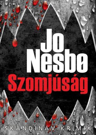Jo Nesbo - Szomjúság (új példány)