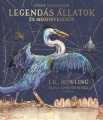 Legendás állatok és megfigyelésük - Illusztrált kiadás (Előjegyezhető!)