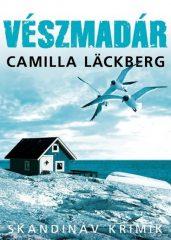 Camilla Läckberg - Vészmadár (2. kiadás)