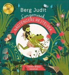 Berg Judit - Lengemesék - Nádtengeri rejtélyek (új példány)