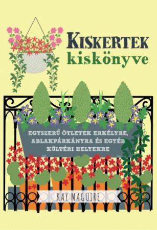 Kay Maguire - Kiskertek kiskönyve (új példány)