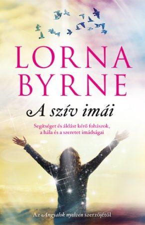 Lorna Byrne - A szív imái (új példány)