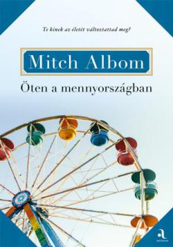 Mitch Albom-Öten a mennyországban (új példány)