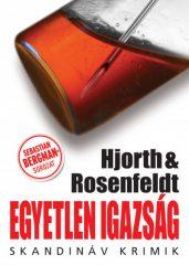Michael Hjorth és Hans Rosenfeldt - Egyetlen igazság (Előjegyezhető!)