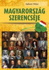 Hahner Péter - Magyarország szerencséje (új példány)