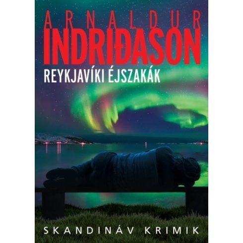 Arnaldur Indridason - Reykjavíki éjszakák (új példány)