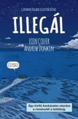 Eoin Colfer-Andrew Donkin-Illegál (új példány)