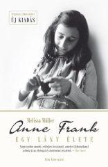 Melissa Müller - Anne Frank - Egy lány élete (új példány)