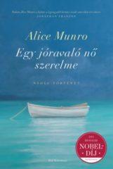 Alice Munro - Egy jóravaló nő szerelme (új példány)