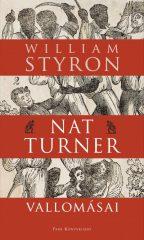 William Styron - Nat Turner vallomásai (új példány)