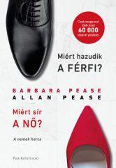 Allan Pease és Barbara Pease - Miért hazudik a férfi? Miért sír a nő? (új példány)