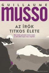 Guillaume Musso-Az írók titkos élete (Előjegyezhető!)