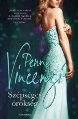 Penny Vincenzi-Szépséges örökség (Új példány, megvásárolható, de nem kölcsönözhető!)