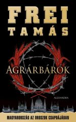 Frei Tamás-Agrárbárók (új példány)