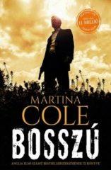 Martina Cole-Bosszú (Előjegyezhető!)