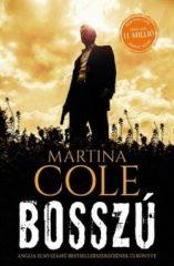 Martina Cole-Bosszú (Új példány, megvásárolható, de nem kölcsönözhető!)