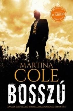 Martina Cole-Bosszú (új példány)