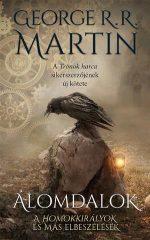 George R. R. Martin-Álomdalok (Új példány, megvásárolható, de nem kölcsönözhető!)